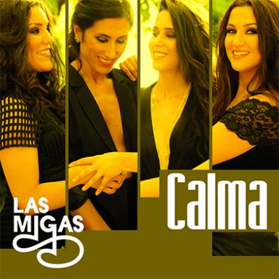 Las Migas - Calma (Portada)